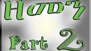 (ዘመን ) ZEMEN Part 2